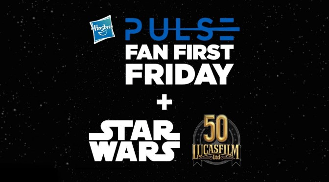 Hasbro Fan First Friday | New Reveals, Photos And Details