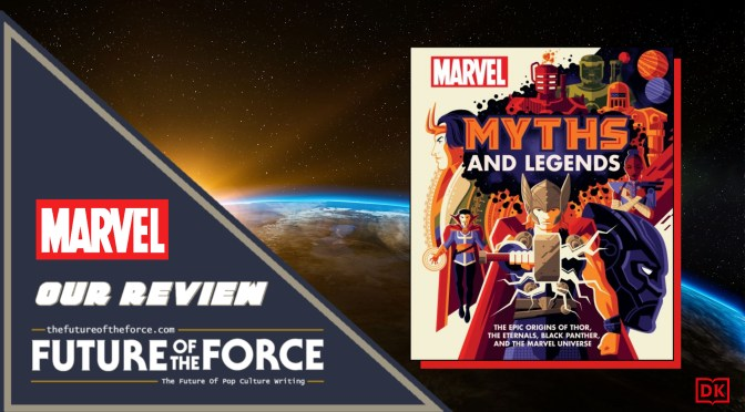 Marvel Myths And Legends Review