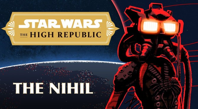 The Nihil | Characters of Star Wars the High Republic