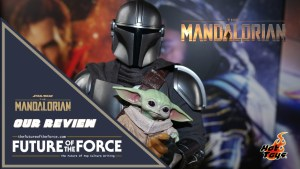 The Mandalorian And The Child Hot Toys Deluxe Edition Review