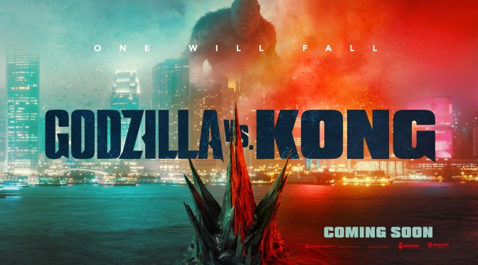 One Will Fall | New Godzilla Vs Kong Poster