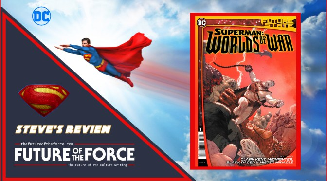 Future State Superman Worlds Of War Review