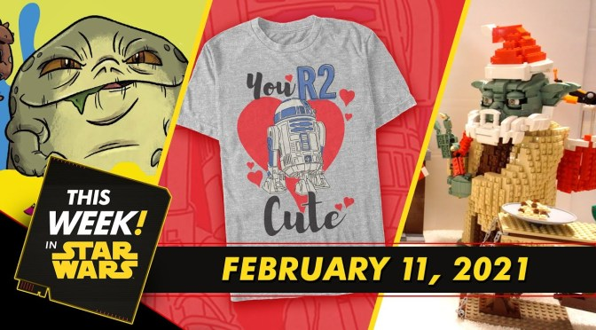 This Week In Star Wars | The Star Wars Book of Monsters, Ooze, and Slime Behind the Scenes, Valentine's Day Prep, and More!