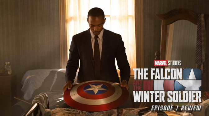 Review | The Falcon And The Winter Soldier (Episode 1: New World Order)