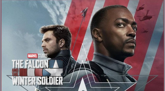 Review | The Falcon And The Winter Soldier (Episode 1)