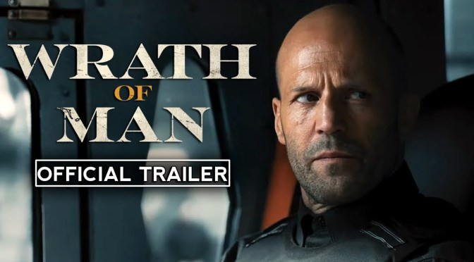 Jason Statham Unleashes The 'Wrath Of Man'