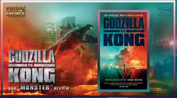 Book Review | Godzilla vs Kong The Official Movie Novelization