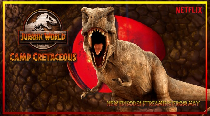 Jurassic World: Camp Cretaceous Reopens for Season 3 May 21st