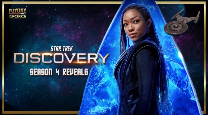 Star Trek Discovery | Season 4 Reveals!