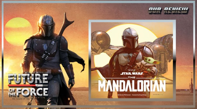 Book Review | The Art Of Star Wars: The Mandalorian Season 1