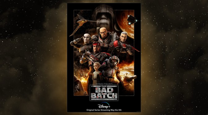 Star Wars | The Bad Batch Gets A New Poster