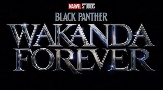 'Black Panther: Wakanda Forever' Could be One of the Greatest Superhero Sequels of all Time