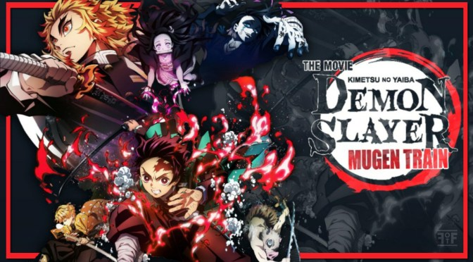 Review | Demon Slayer The Movie: Mugen Train