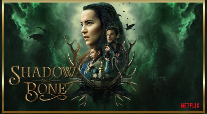 TV And Film Review | Shadow and Bone