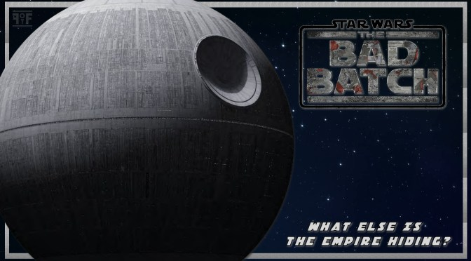 The Bad Batch | What Else Is The Empire Hiding