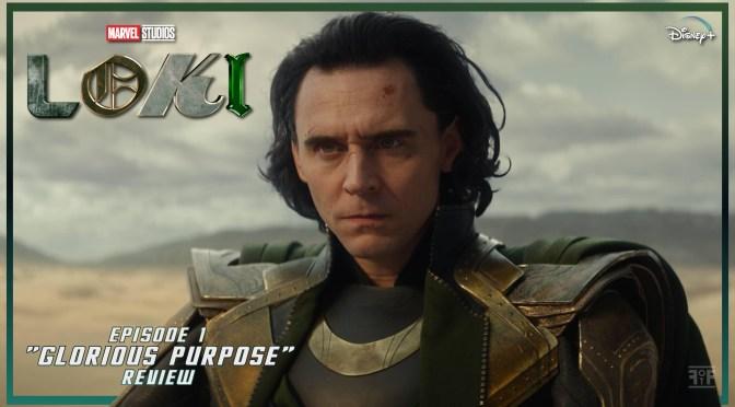 Review | Loki (Episode 1: Glorious Purpose)