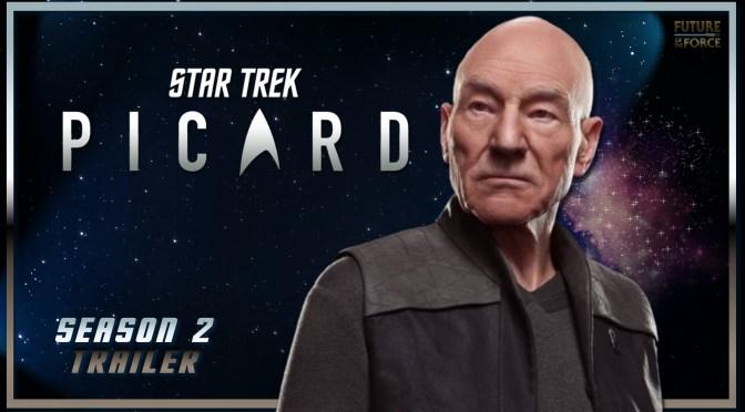 Star Trek Picard | New Trailer Delivers The Return Of Q!