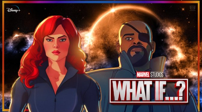 Marvel's What If…? The Nick Fury And Black Widow Character Posters Are Cosmic!
