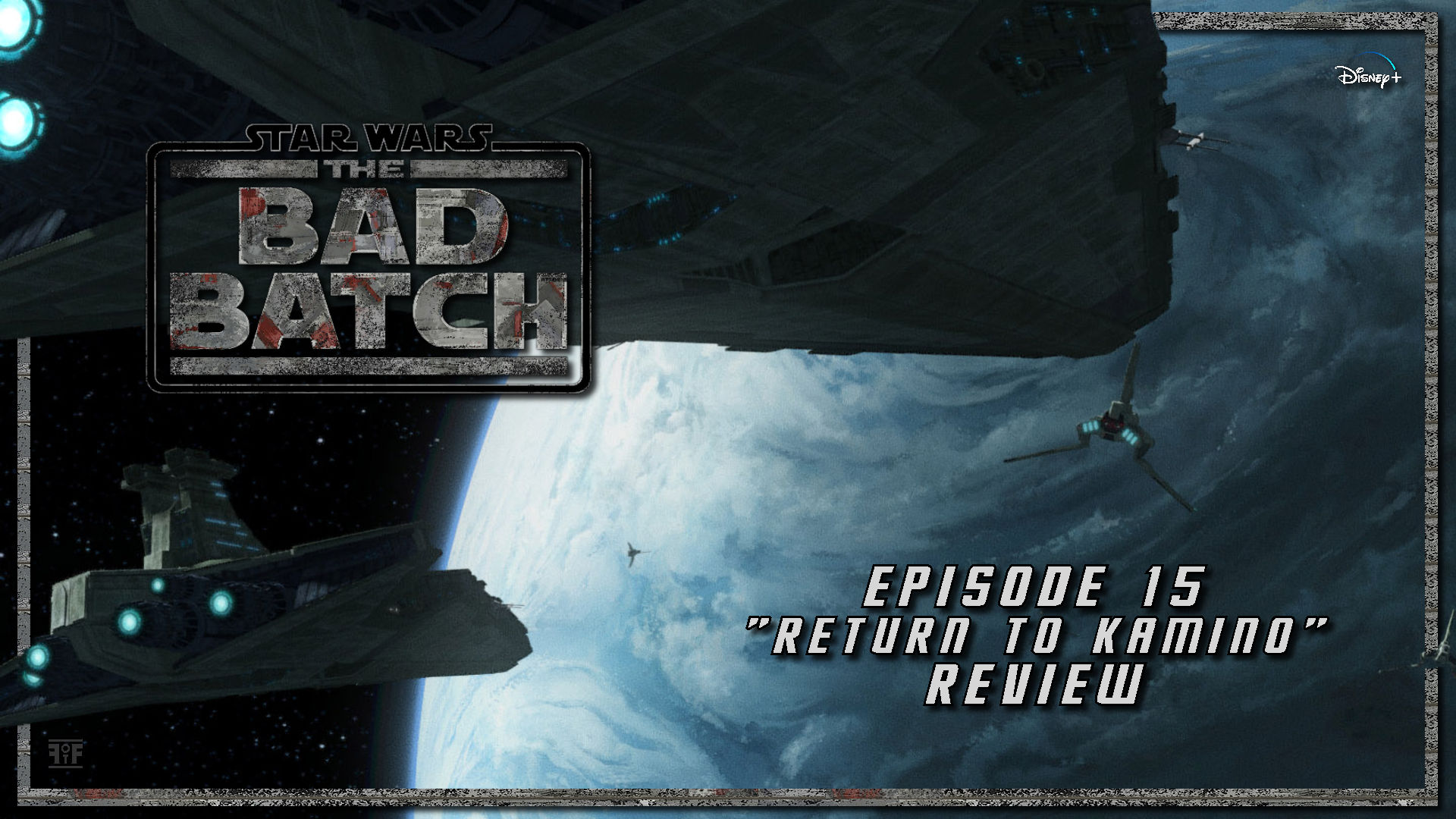 The Bad Batch Episode 15 Review