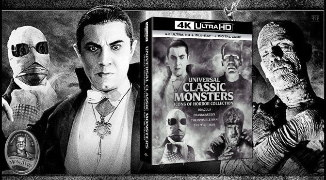 The Universal Monsters 4K Set Rises From The Grave This October