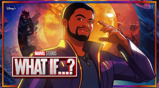 Marvel's What If…? The T'Challa (Star-Lord) Character Poster Has Arrived!