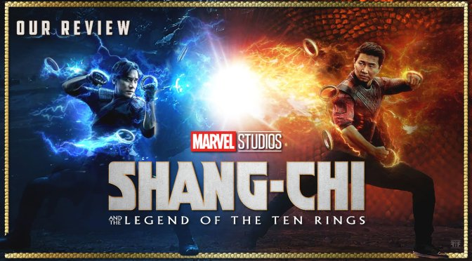 Review | Shang-Chi And The Legend Of The Ten Rings