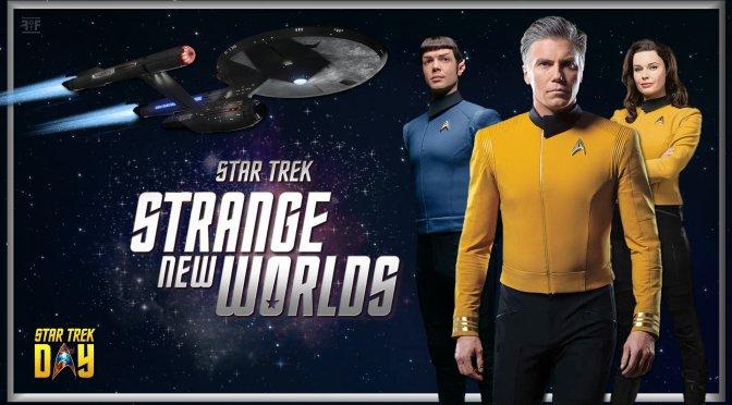 Star Trek Day-Cast Of Star Trek: Strange New Worlds Revealed!