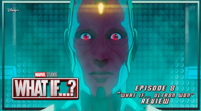 Review | What If …? (Episode 8)