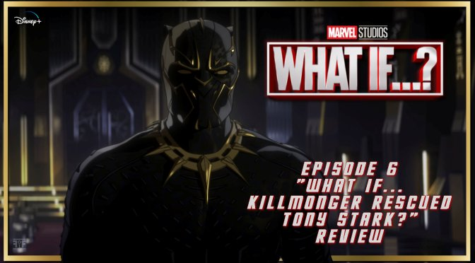 Review | What If…? (Episode 6)