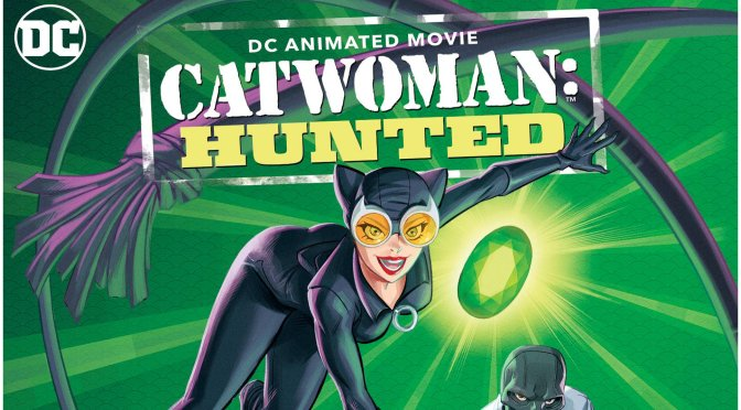 Catwoman: Hunted Hits Disc And Digital In February