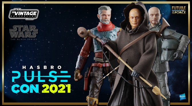 Hasbro Pulse Con 2021: Star Wars Reveals