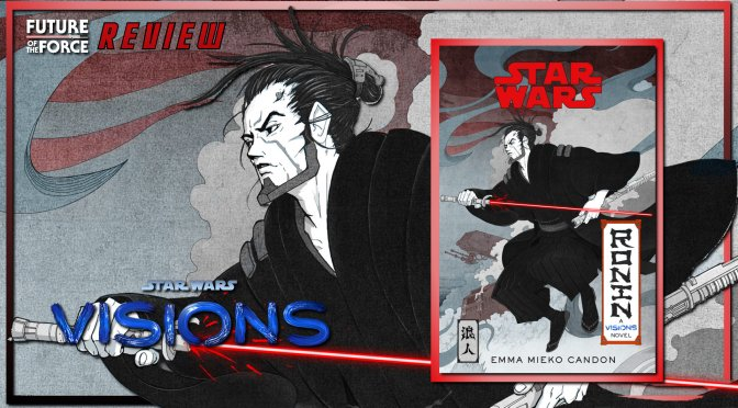 Book Review | Star Wars Visions: Ronin