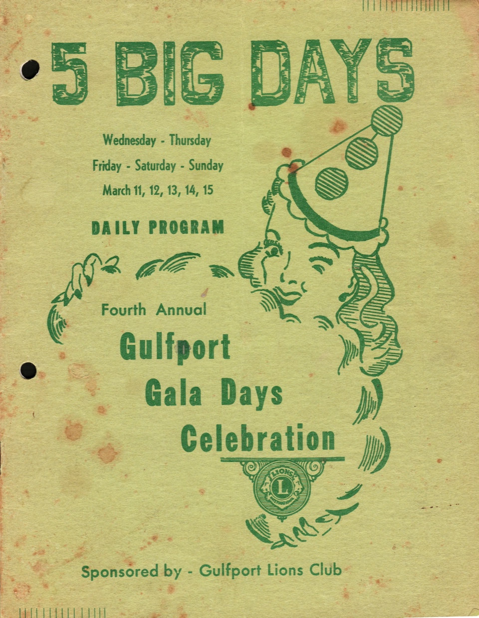 "Photo of a 1959 GP Gala Days Celebration Pamphlet that reads ""5 Big Days, Wednesday - Thursday, Friday - Saturday - Sunday, March 11, 12, 14, 15, Daily Program, Fourth Annual Gulfport Gala Days Celebration, Sponsored by - Gulfport Lions Club"" with a drawing of a lady in a clown hat."