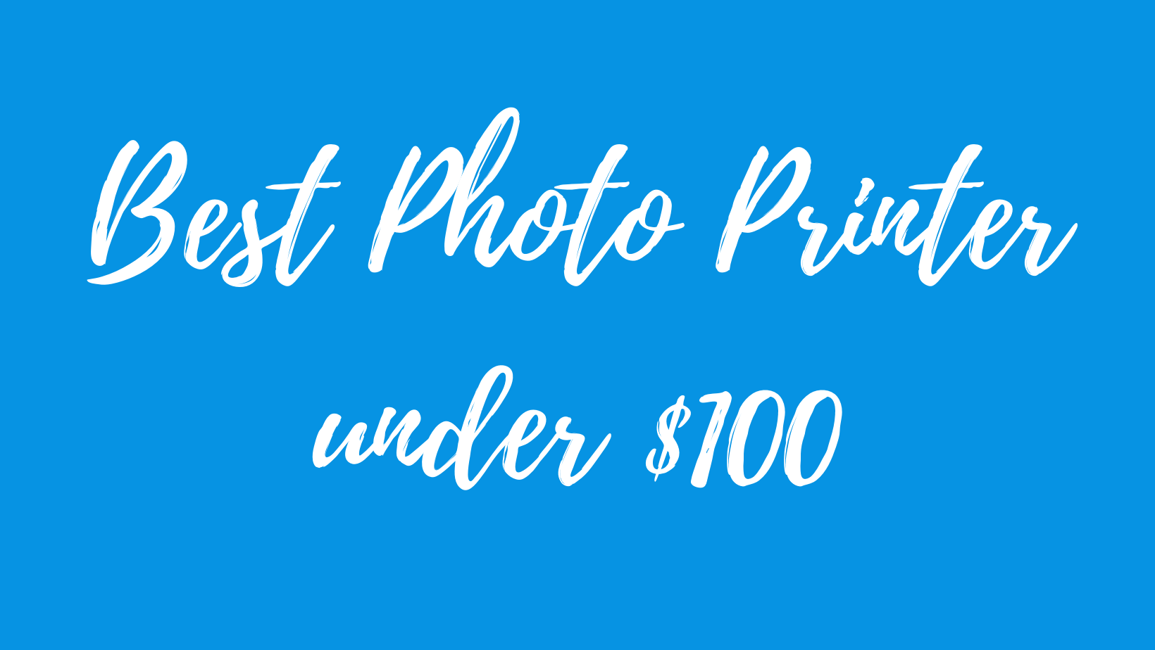 best photo printer under 100