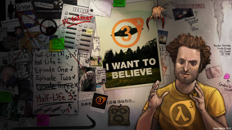 I want to believe Half-Life 3 exists
