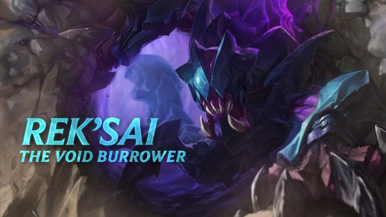 Rek'Sai, the Void Burrower