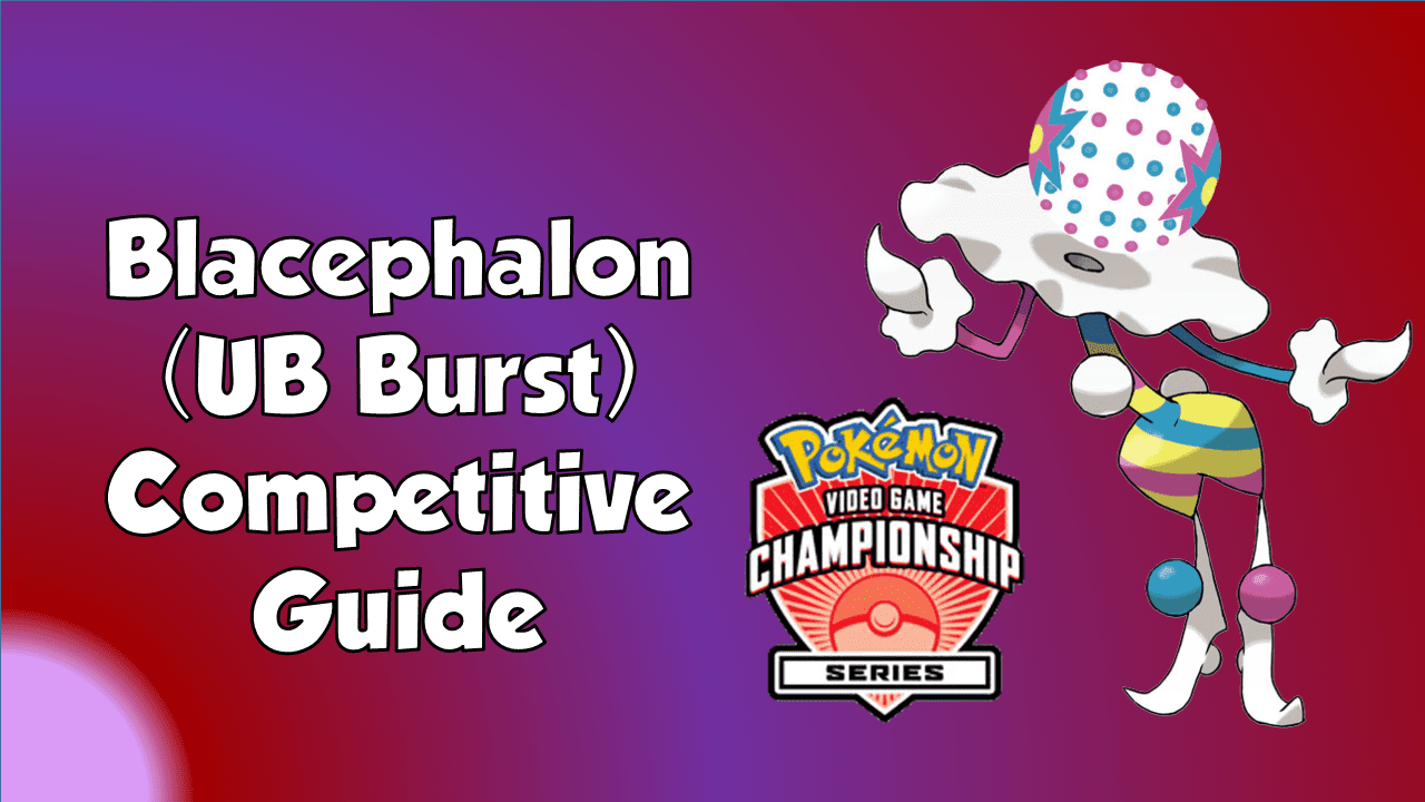 Pokemon VGC 2018 Blacephalon UB Burst Guide