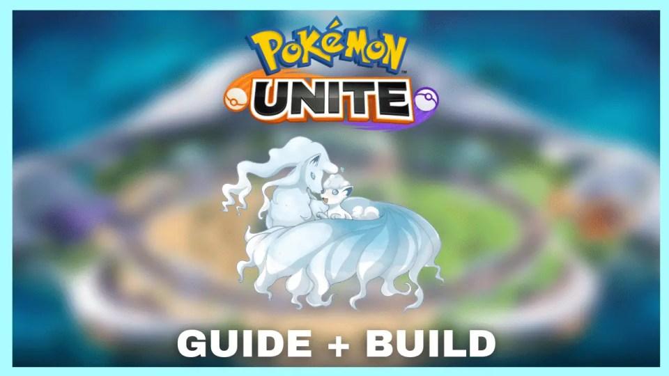 Pokemon Unite Alolan Ninetales Build