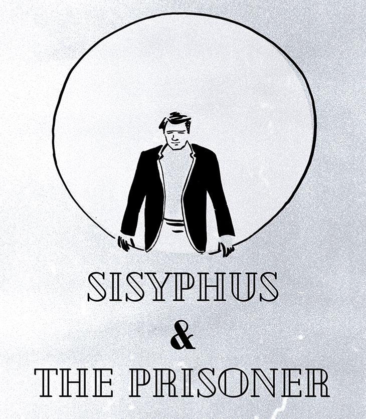 Sisyphus and The Prisoner