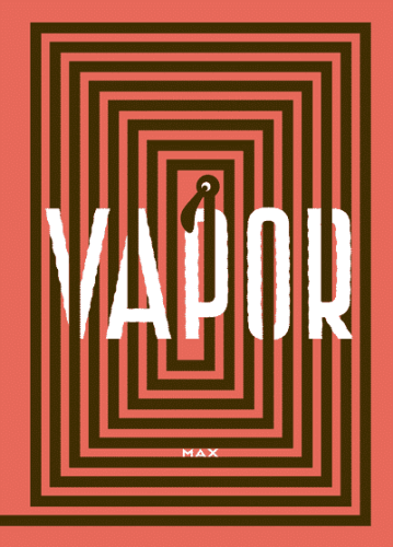 Vapor by Max Fantagraphics