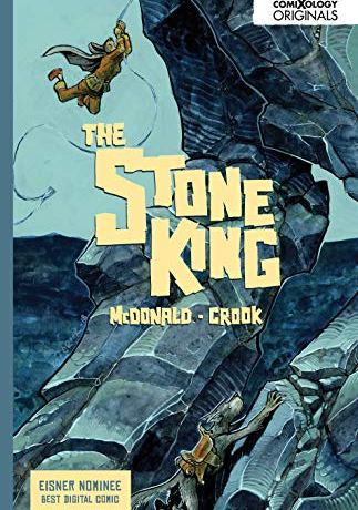 Cover art for The Stone King features Ave, a girl, swinging on a rope as climbs a rock face
