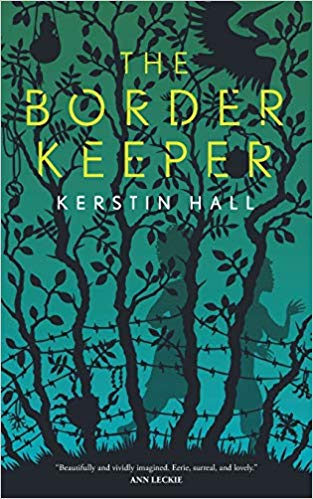 Cover art for The Border Keeper, which features silhouettes of people and animals in a dark forest