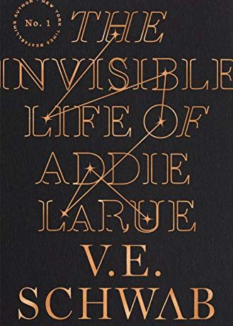 The cover art for The Invisible Life of Addie LaRue by V.E. Schwab has the title and author's name against a dark background.