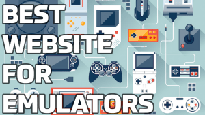 Best Website To Download the Latest Emulators