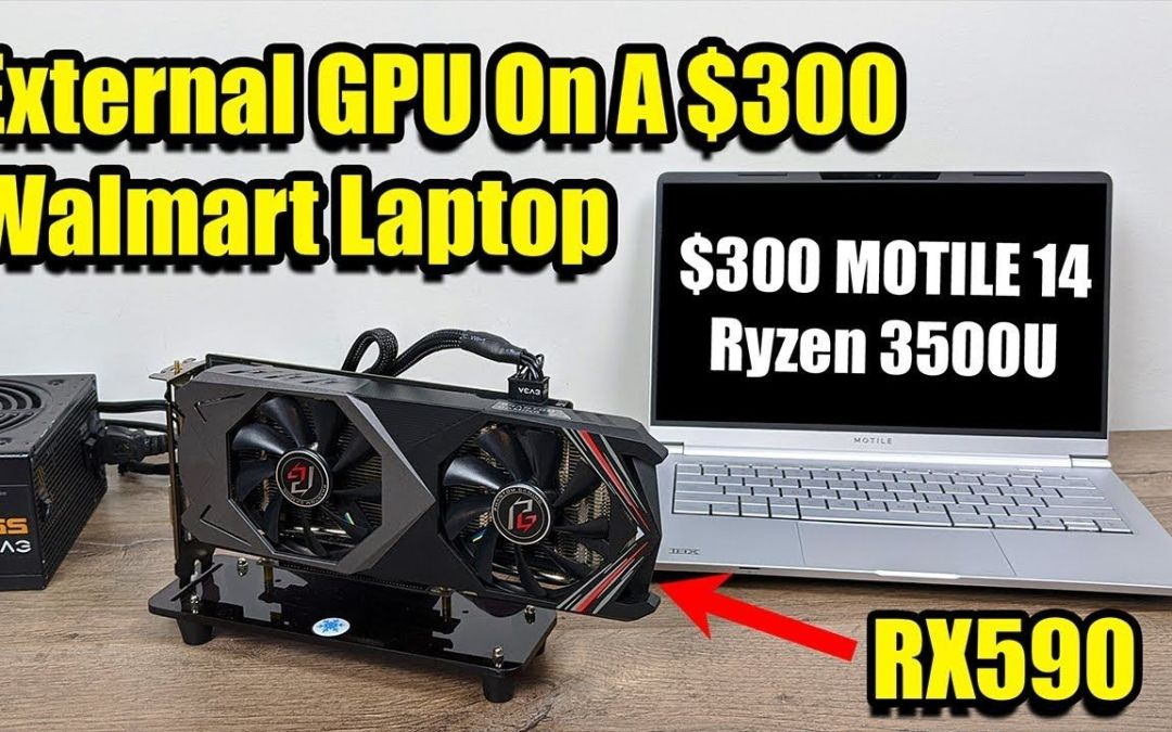 External GPU On A $300 Walmart Laptop! MOTILE 14 + Radeon RX590