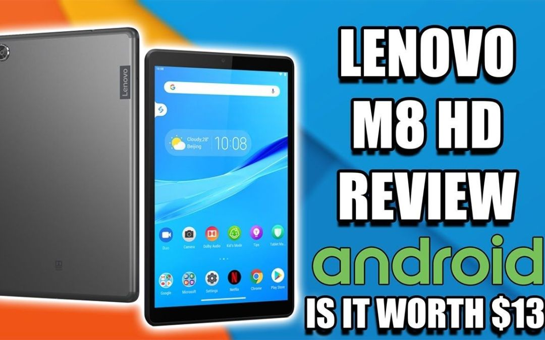 Lenovo M8 HD Android Tablet Review – Is it Worth Buying?