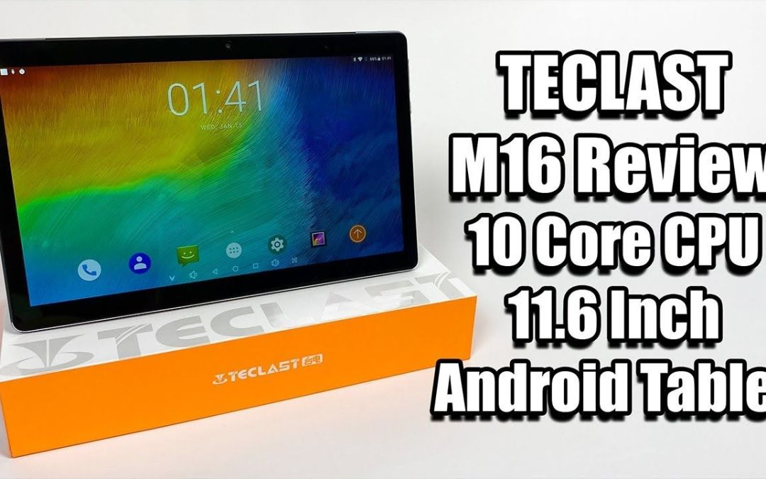 TECLAST M16 Android Tablet Review – Deca Core MAX Pad