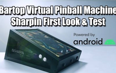Sharpin First Look & Test A Bartop Virtual Pinball Machine Powered By Android