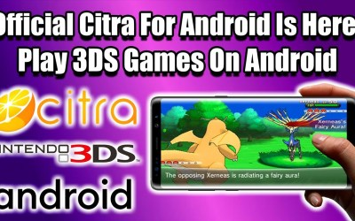 Play 3DS Games On Android! Official Citra For Android Is Here!