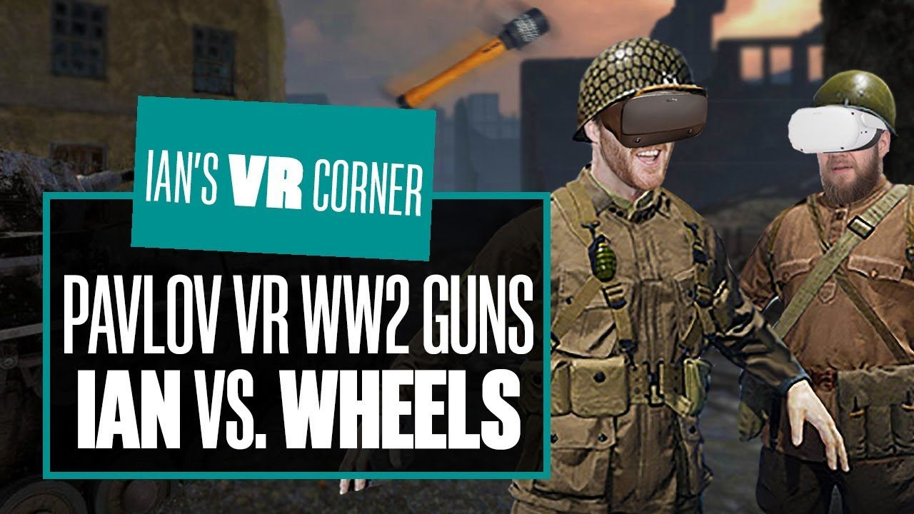 Pavlov VR WW2 Update Gameplay – IAN VS. WHEELS WW2 GUN GAME!  – Ian's VR Corner